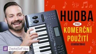 Hudba pro komerční použití - ZeptejSeFilipa (42. díl)