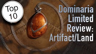 Top 10 - Dominaria Limited Review: Artifact/Land