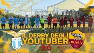 LAZIO - ROMA • Il Derby degli Youtuber 9.0 •