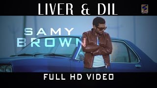 Liver Dil  Samy Brown