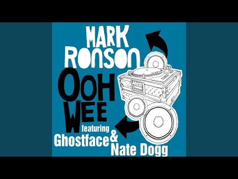Ooh Wee (feat. Ghostface & Nate Dogg) (radio edit)