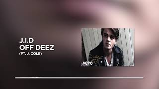 J.I.D   Off Deez (ft. J. Cole) [BASS BOOSTED]