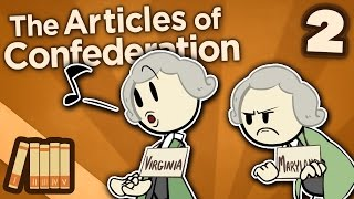 The Articles of Confederation - Ratification - Extra History - #2
