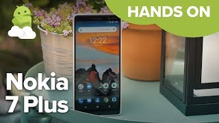 Nokia 7 Plus hands-on: Google Pixel 2 XL on the cheap?
