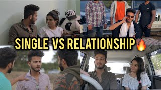 This video basically shows the difference between single life and relationship life.   Jaldi se loco app download karo- http://m.onelink.me/f7f7870f  follow me on   FACEBOOK- http://facebook.com/theindianviner  INSTAGRAM- http://instagram.com/elvish_yadav