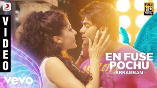 En Fuse Pochu - Video Song - Arrambam