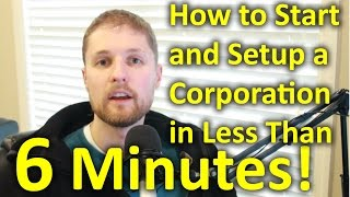 Start and Setup a Corporation on line in less than 6 minutes
