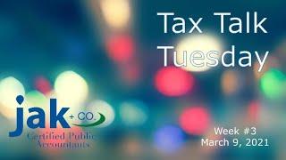 Tax Talk Tuesday 3-9-2021: Tax Deadlines