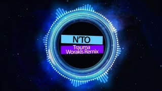 N'to   Trauma (Worakls Remix)