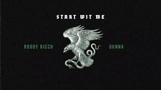 Roddy Ricch   Start Wit Me Feat. Gunna [Official Audio]