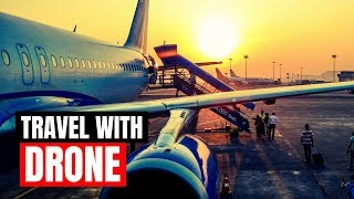 How To Take Drone On Plane - IMPORTANT Travel Tips