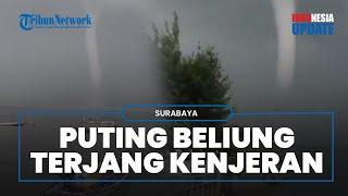 Viral Video Angin Puting Beliung Terlihat seperti Tornado di atas Perairan Kenjeran Surabaya