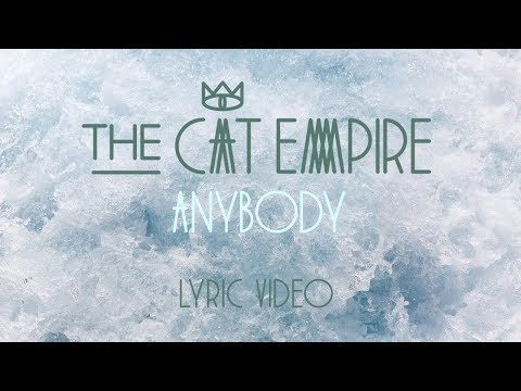 The Cat Empire - Anybody