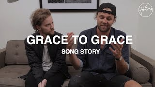 Grace To Grace Song Story