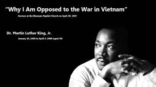 Why I Am Opposed to the War in Vietnam Dr Martin Luther King Jr Video