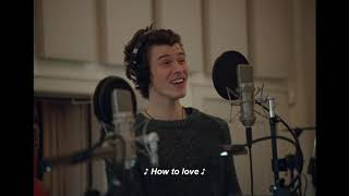 """Shawn Mendes on Making """"Teach Me How to Love"""" In Wonder"""
