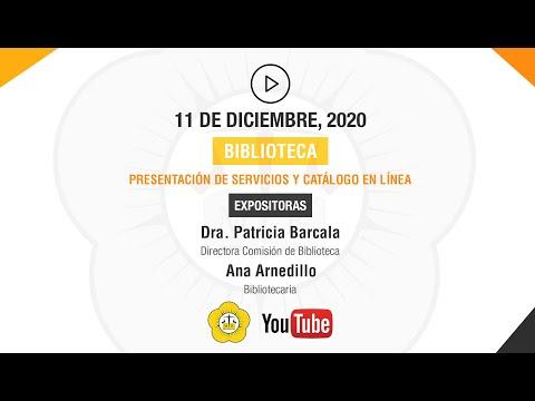 BIBLIOTECA PRESENTACIÓN DE SERVICIOS Y CATÁLOGO EN LÍNEA - 11 de Diciembre 2020