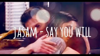 JaSam - Say You Will