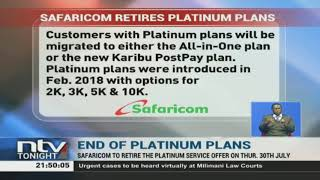 Safaricom will retire its Platinum Service offer to customers this