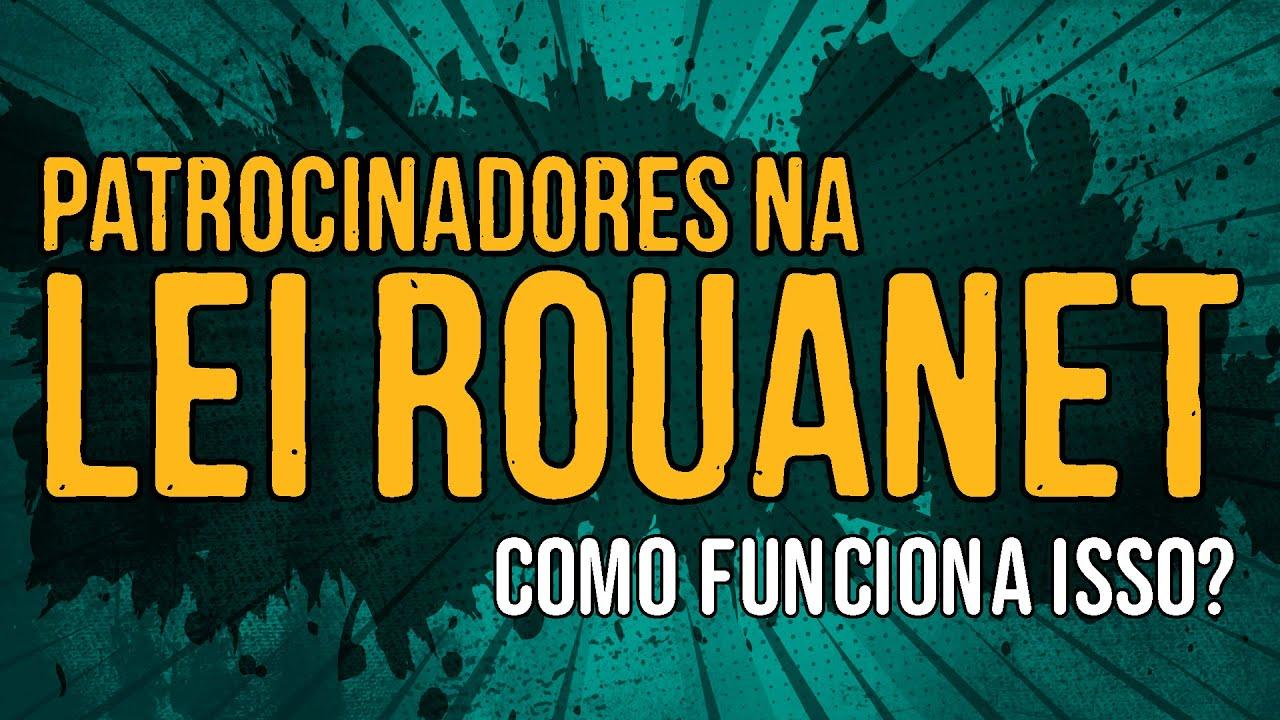 Patrocinadores na Lei Rouanet