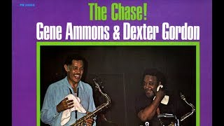 The Chase - Dexter Gordon / Gene Ammons