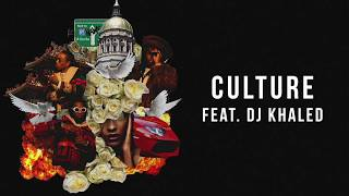 Migos & DJ Khaled - Culture (Audio)