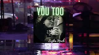 Video You too | Zuzka Much