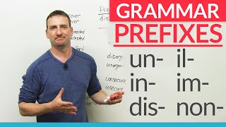 "English Grammar: Negative Prefixes -  ""un"", ""dis"", ""in"", ""im"", ""non"""