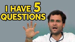 Rahul Gandhi Asks 5 Questions To PM Modi