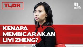 TL;DR: Kenapa Membicarakan Livi Zheng?