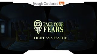SBS 1080p► Light as a Feather VR • Face Your Fears • Samsung Gear VR Gameplay 2018
