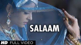 Salaam (Full Song) | Umrao Jaan | Aishwarya Rai - YouTube
