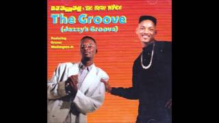 DJ Jazzy Jeff & the Fresh Prince - The Groove (Jazzy's Groove Instrumental 12'' Mix)