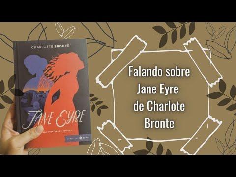 Jane Eyre eita mulher de GARRA! (Charlotte Brontë)