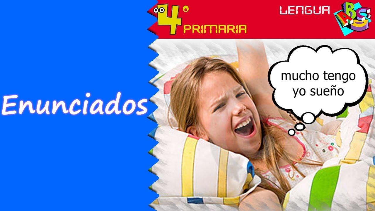 Lengua Castellana. 4º Primaria. Tema 1. Los enunciados