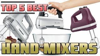 Best Hand Mixer Review | Top 5 Best Handheld Mixers On The Market