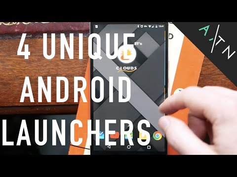 4 Unique Android Launchers You Have To Try | 2016