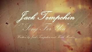 <b>Jack Tempchin</b>  Song For You Tempchin/Harkin  Official Lyric HD