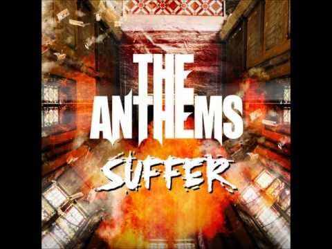 The Anthems - Suffer (Lyric Video)