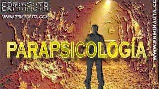 preview picture of video 'PARAPSICOLOGÍA: ¿Ciencia o Pseudociencia?'