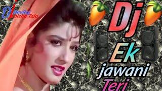 Ek Jawani Teri Hindi Song Remix No Voice Tag