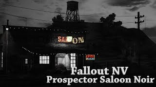 Fallout NV  Goodsprings  Prospector saloon  Night 2 Noir
