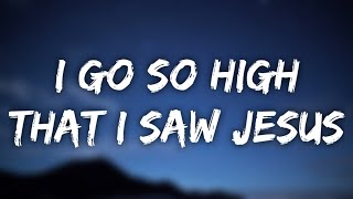 Noah Cyrus - I Got So High That I Saw Jesus (Lyrics)