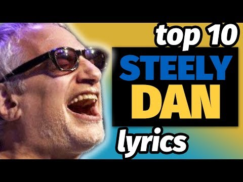 my top 10 Steely Dan lyrics