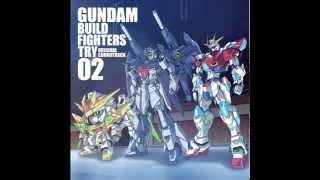 Gundam Build Fighters TRY OST 2 - 01 - I began Samagandaba
