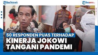 Hasil Survei: Lebih dari 50 Persen Responden Puas Terhadap Kinerja Presiden Jokowi Tangani Pandemi