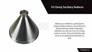 Tri Clamp Sanitary Reducer – The Must Know Facts Before Buying!