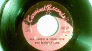 The Manhattans-All I need is your love