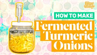 How To Make Fermented Turmeric Onions | Easy Lacto-Fermentation Recipe