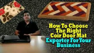 HOW TO SELECT A RIGHT COIR DOOR MAT EXPORTER FOR YOUR BUSINESS